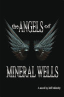 The Angels of Mineral Wells