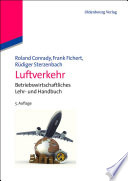 Luftverkehr  : Betriebswirtschaftliches Lehr- und Handbuch
