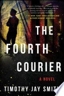 The fourth courier : a novel