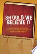 Should We Believe It Pdf/ePub eBook