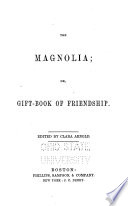 The Magnolia, Or, Gift-book of Friendship