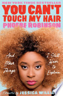 You Can't Touch My Hair Phoebe Robinson Cover