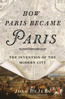 Pdf How Paris Became Paris Telecharger