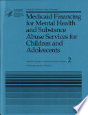 Medicaid Financing for Mental Health and Substance Abuse Services for Children and Adolescents