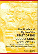 The Rituals and Myths of the Feast of the Goodly Gods of KTU CAT 1 23