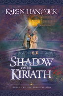 Shadow Over Kiriath  Legends of the Guardian King Book  3