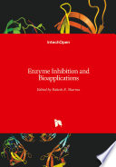 Enzyme Inhibition And Bioapplications Book PDF