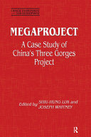 Megaproject: Case Study of China's Three Gorges Project