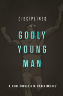 Disciplines of a Godly Young Man