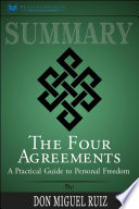 Summary: The Four Agreements : a Practical Guide to Personal ...