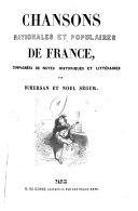 Chansons nationales et populaires de France, accompagnées de notes historiques et littéraires par Dumersan et Noël Ségur