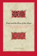 Paul and the Rise of the Slave