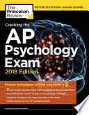 Cracking the AP Psychology Exam, 2018 Edition
