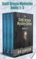 The Scott Drayco Series  Books 1 3