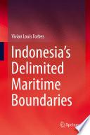 Indonesia S Delimited Maritime Boundaries