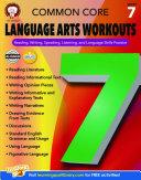 Common Core Language Arts Workouts  Grade 7