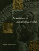 Perspectives on the Renaissance Medal