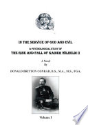 In The Service Of God and Evil