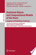 Statistical Atlases and Computational Models of the Heart. Imaging and Modelling Challenges