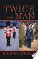 Twice the Man