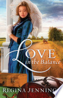 Love in the Balance  Ladies of Caldwell County Book  2  Book PDF