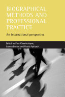 Biographical Methods and Professional Practice