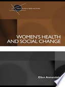 Women s Health and Social Change Book