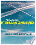 """Introducing Intercultural Communication: Global Cultures and Contexts"" by Shuang Liu, Zala Volcic, Cindy Gallois"