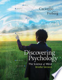 Discovering Psychology: The Science of Mind, Briefer Version