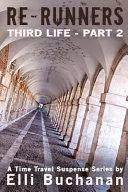 Re Runners Third Life Part 2