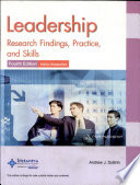 Leadership: Research Findings, Practice, Skills Fourth Edition