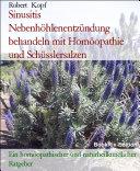 Sinusitis, Nebenhöhlenentzündung - Behandlung mit Homöopathie, Schüsslersalzen (Biochemie) und Naturheilkunde
