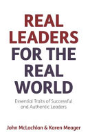Real Leaders for the Real World
