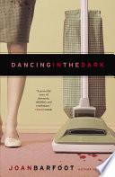 Dancing In The Dark Book PDF