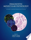 Diagnostic Molecular Pathology Book