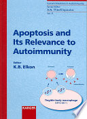 Apoptosis and Its Relevance to Autoimmunity