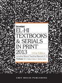 El Hi Texbooks Serials In Print 2013