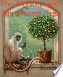 The Monkey and The Orange Tree