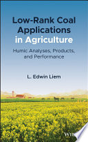 Low Rank Coal Applications in Agriculture