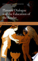 Platonic Dialogue and the Education of the Reader Book
