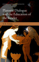 Pdf Platonic Dialogue and the Education of the Reader