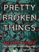 Pdf Pretty Broken Things