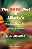 The Rave Diet and Lifestyle