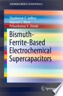 Bismuth Ferrite Based Electrochemical Supercapacitors