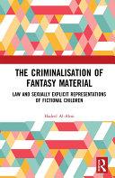 The Criminalisation of Fantasy Material ebook