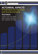 Actuarial Aspects of Individual Life insurance and Annuity Contracts, 3rd Edition