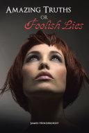 Amazing Truths or Foolish Lies Pdf/ePub eBook