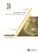 OECD Guidelines for the Testing of Chemicals  Section 4 Test No  432  In Vitro 3T3 NRU Phototoxicity Test
