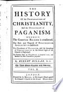 The History of the Propagation of Christianity and Overthrow of Paganism