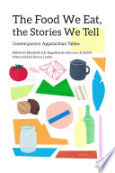 The Food We Eat  the Stories We Tell